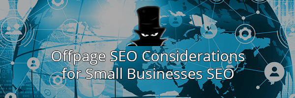Off-page SEO Considerations For Small Businesses