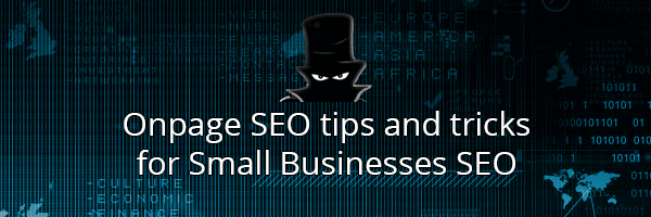 On-page SEO Tips and Tricks For Small Businesses