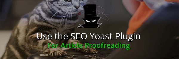 Ask Your Copywriter To Proofread His Pieces With SEO Yoast