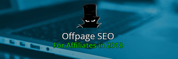 Off-page SEO Guidelines For Affiliate Websites