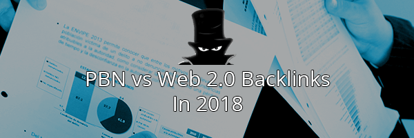 PBNs vs Web 2.0 For SEO