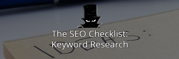 The Complete SEO Checklist: Keyword Research