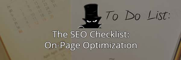 The Complete SEO Checklist: On Page Optimization