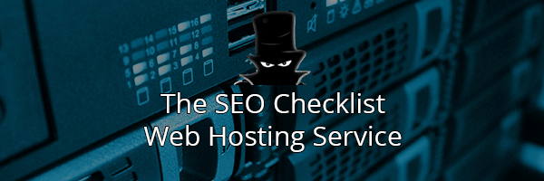 The Best SEO Checklist: Top Web Hosting Services
