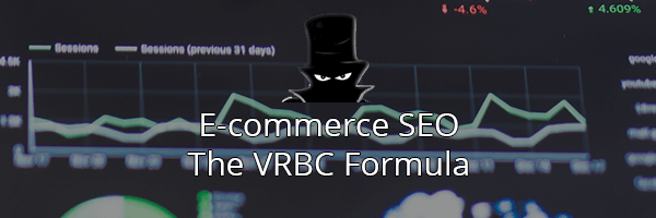 E-commerce SEO Keyword Research VRBC Formula