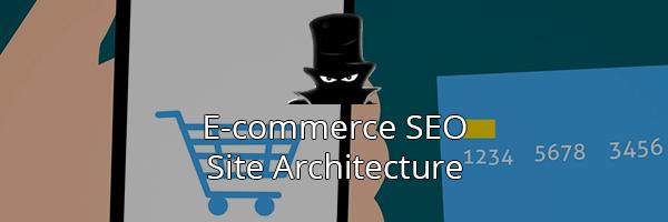 E-commerce SEO Keyword Research: Site Architecture