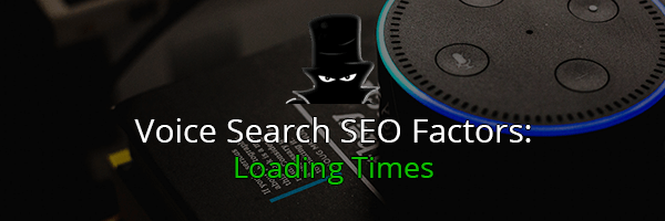 Voice Search SEO Factors: PageSpeed