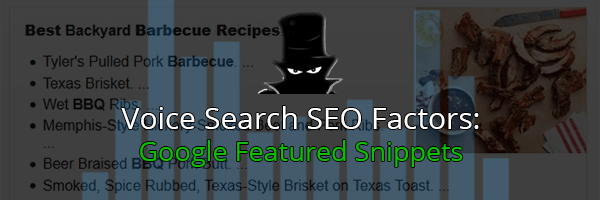 Voice Search SEO Factors: Google Featured Snippets