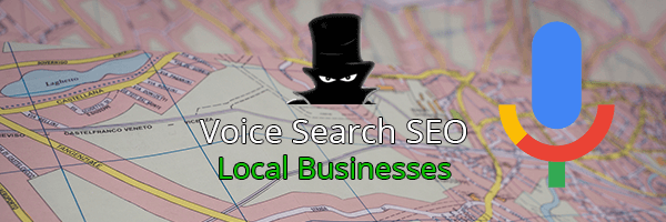 Voice Search SEO & Local Businesses