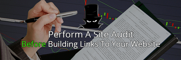 Link Building for SEO - Perform A Site Audit Before Building Links