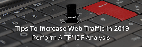 Optimize Your Content With TF*IDF Analysis