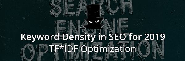 Keyword Density in SEO - TF*IDF Optimization