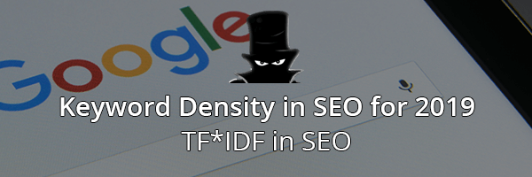 Keyword Density in SEO - TF*IDF In SEO