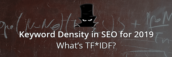 Keyword Density in SEO - What is TF*IDF