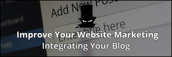How To Improve Your Website Marketing: Blogging