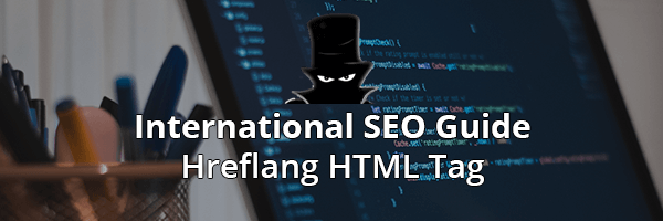 International SEO - Hreflang Tag