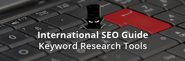 International SEO - Keyword Research Tools