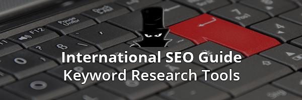 بین المللی جستجوگرها - ابزارهای تحقیق کلمه کلیدی