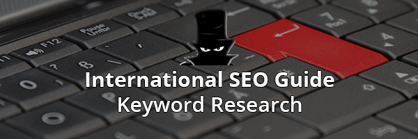 Determining Demand For International SEO - Keyword Research