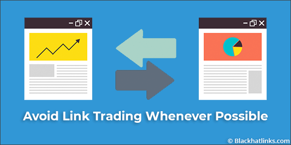 Avoid Link Trading With Low Domain Authority!