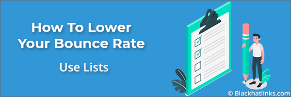 How To Lower Your Bounce Rate: Use Lists
