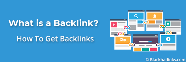What is a Backlink: How To Get More Backlinks