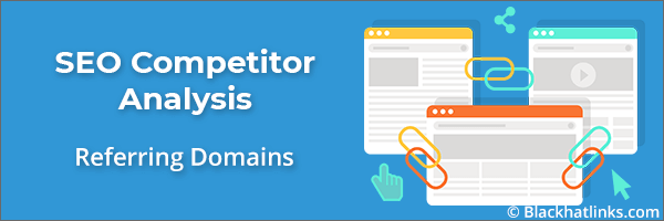 SEO Competitor Analysis: Referring Domain