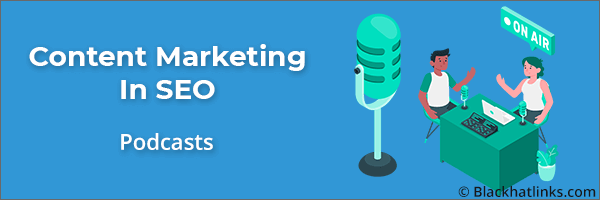 Content Marketing in SEO: Podcasts