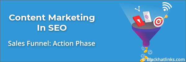 Content Marketing in SEO: Action Phase