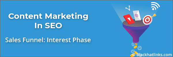 Content Marketing in SEO: Interest Phase