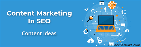 Content Marketing in SEO: New Topic Ideas