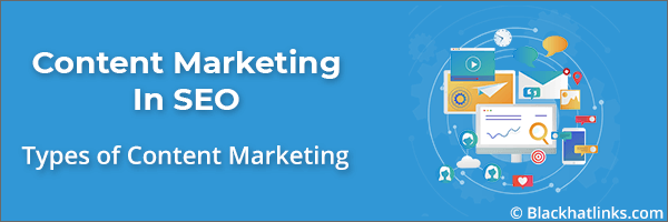 Types of Content Marketing in SEO