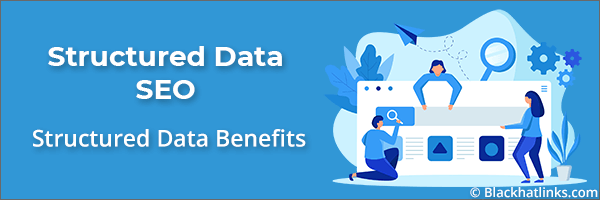 Structured Data SEO Benefits