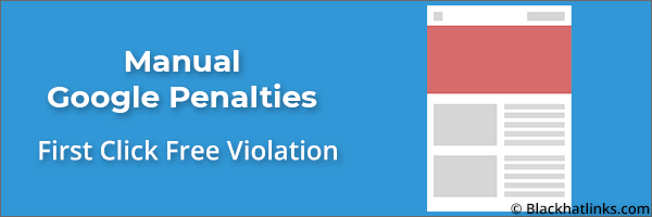 Google Manual Penalty: First Free Click Violation