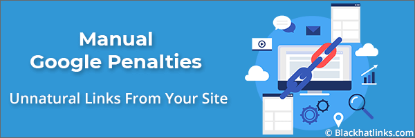 Google Manual Penalty: Unnatural Links From Your Site