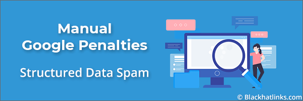 Google Manual Penalty: Structured Data Spam