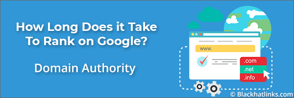 How Long to Rank in Google: Domain Authority