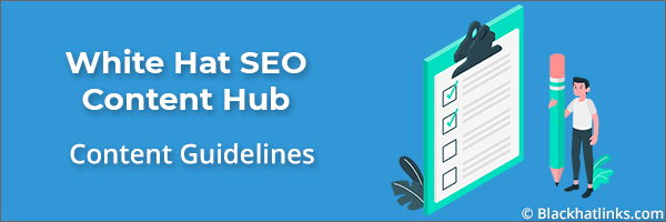 Whitehat SEO Content Guidelines